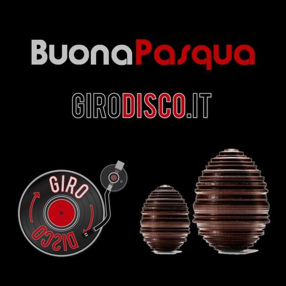 Buona Pasqua da GiroDisco.it