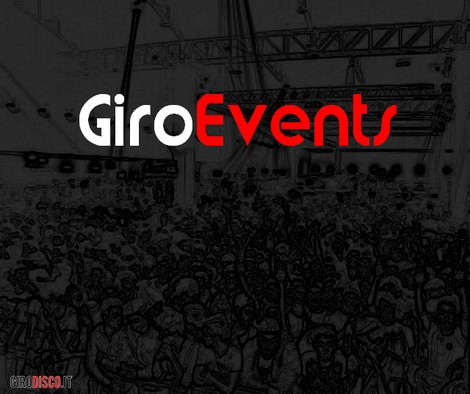 Eventi disco 1° weekend di Aprile, GiroEvents