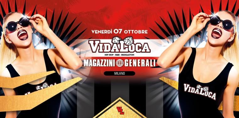 Vida Loca a Milano, il 7 Ottobre ai Magazzini Generali