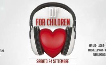 La quinta edizione di Dj's for children a Castiglion Fiorentino (AR)