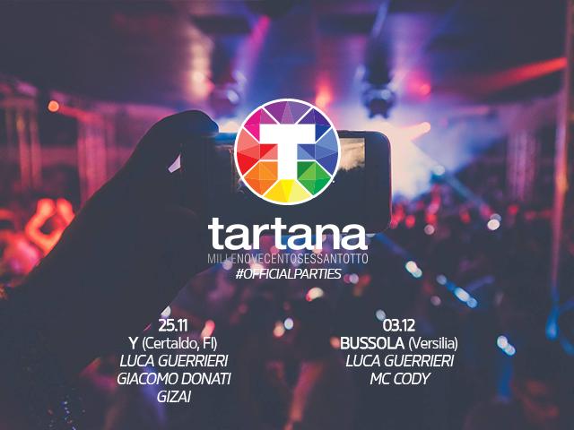 Continua l'emozione Tartana, ecco i prossimi officialparties