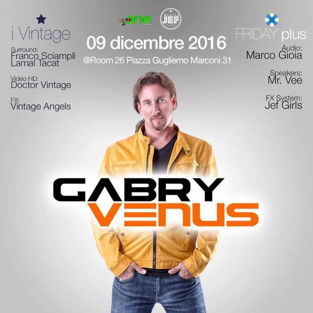 Questa sera Gabry Venus al Room 26 Roma