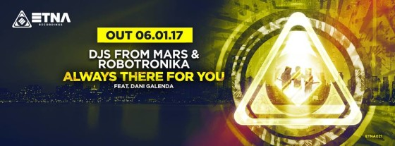 "La befana dei Djs From Mars ci porta ""Always There For you"""