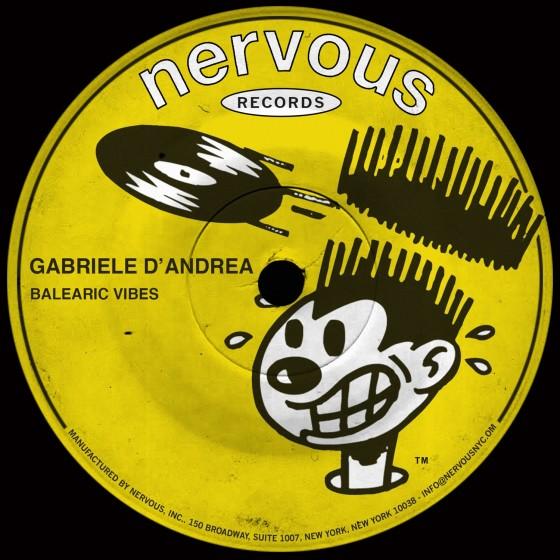 "Gabriele D'Andrea con ""Balearic Vibes"" da Lunedì 9 Gennaio su Nervous Records"