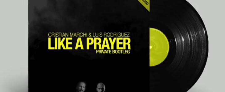 Cristian Marchi vi regala la sua versione di Like a Prayer