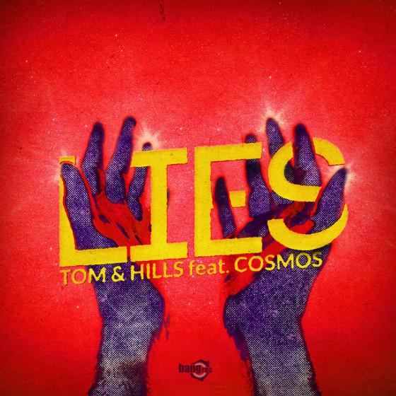Lies il nuovo singolo dei Tom & Hills