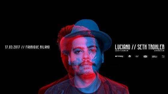 Questa sera Luciano e Seth Troxler, al Fabrique di Milano