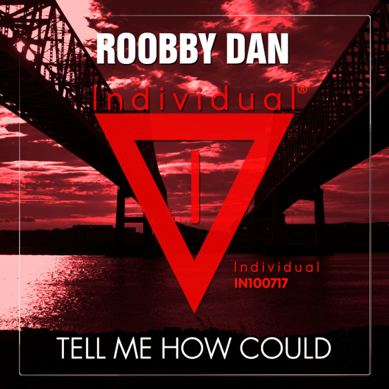 Roobby Dan esordisce con Tell Me How Could