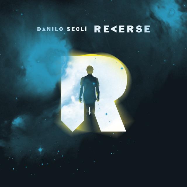 Starlight, il primo singolo da Reverse album di Danilo Seclì