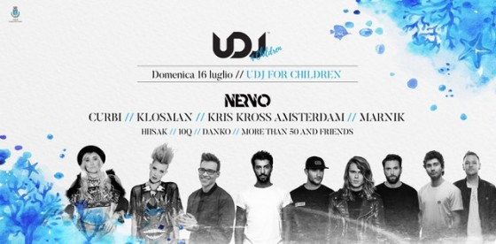 Ottava edizione di UDJ – United Deejays for Children super ospiti le Nervo
