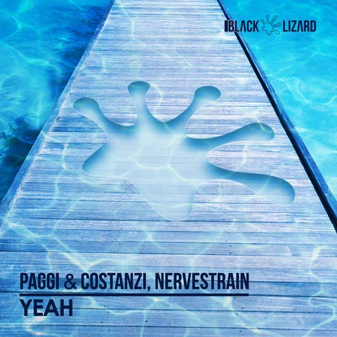 Paggi & Costanzi e i NerveStrain presentano Yeah