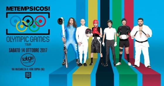 Metempsicosi Olympic Games Tour al Bolgia
