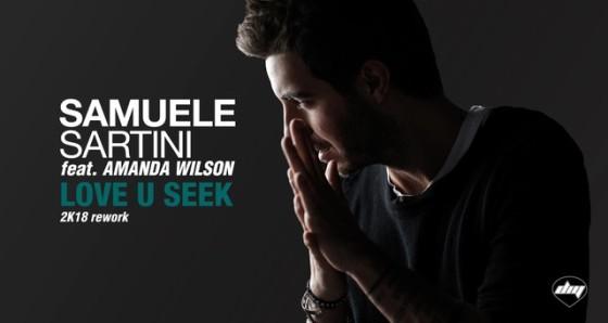 Samuele Sartini – Love U Seek ft. Amanda Wilson funziona in versione 2018