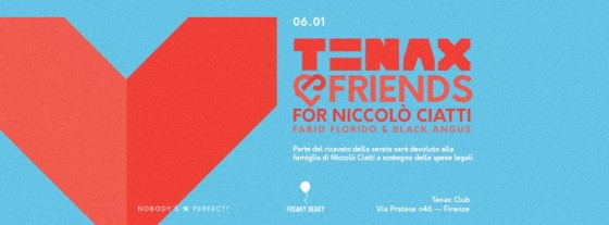 Tenax & Friends per Niccolò Ciatti