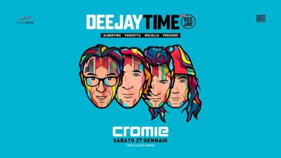 Deejay Time @ Cromie – Castellaneta Marina (TA)