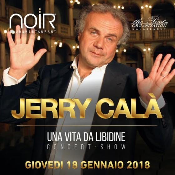 """Jerry Calà @ Noir – Lissone (MB) con """"Una vita da libidine"""""""