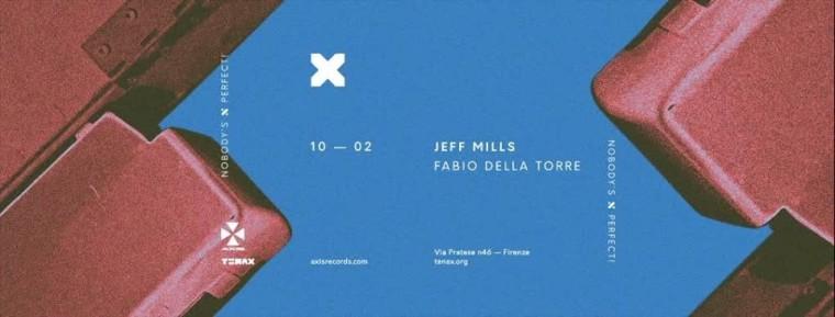 Jeff Mills, Fabio Della Torre al Tenax di Firenze