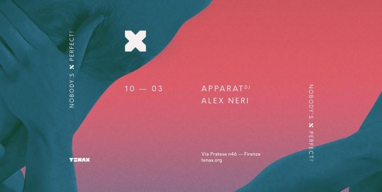 Sabato 10 marzo al Tenax per Nobody's Perfect, Apparat e Alex Neri