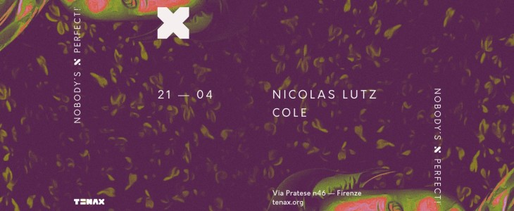 Nobody's Perfect la techno cerebrale di Nicolas Lutz al Tenax di Firenze
