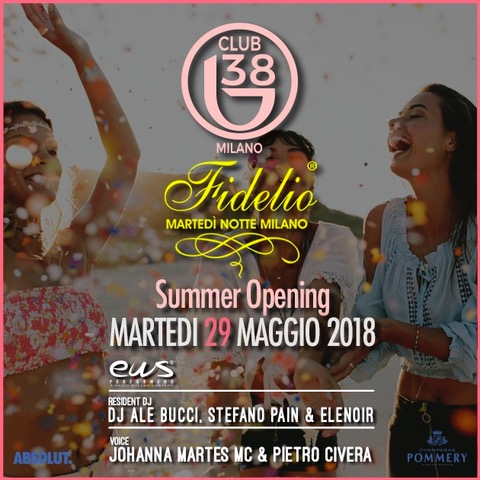 Fidelio Milano Summer Opening al B38