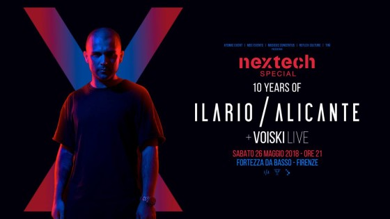 Nextech Special: 10 years of ILARIO ALICANTE + VOISKI