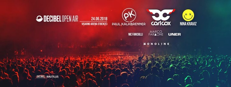Decibel Open Air Firenze, con le superstar Paul Kalkbrenner, Carl Cox, Nina Kraviz, Marco Faraone, Nic Fanciulli, Uner e Monolink