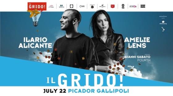Ilario Alicante, Amelie Lens @  Il Grido! c/o Picador – Gallipoli (LE)