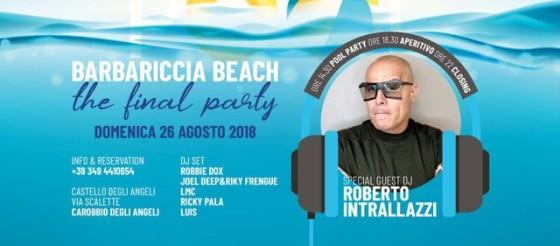 Roberto Intrallazzi protagonista di The Final Party al Barbariccia Beach – Carobbio (BG)