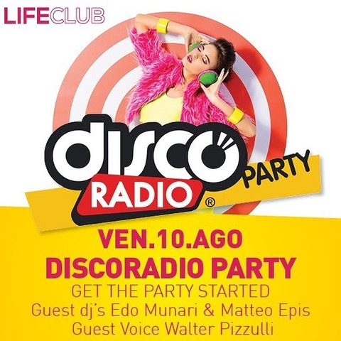 Discoradio Party al Life Club di Rovetta