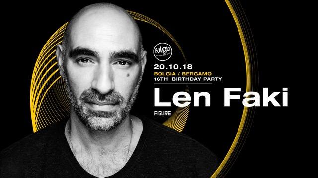Len Faki al Bolgia di Bergamo festeggia 16 anni di grande musica elettronica