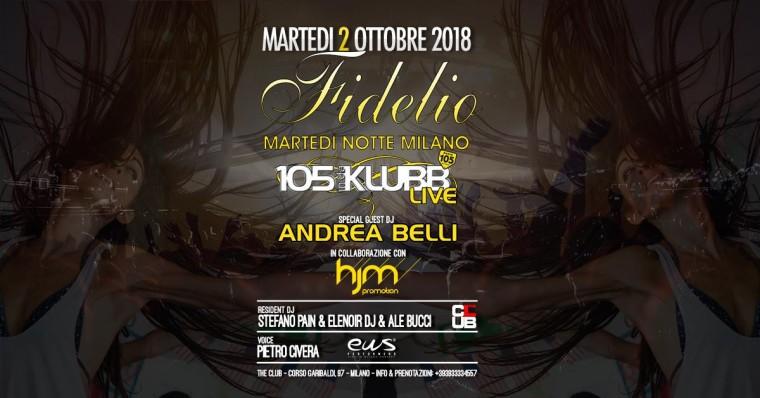 La nuova stagione con il sound di 105 Indaklubb al Fidelio