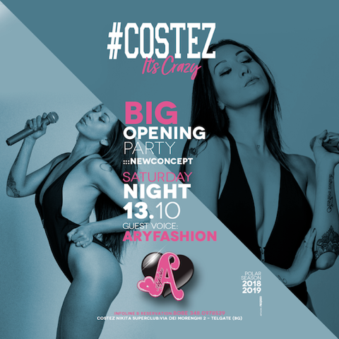 Big Opening Party al #Costez – Telgate (BG) con Aryfashion