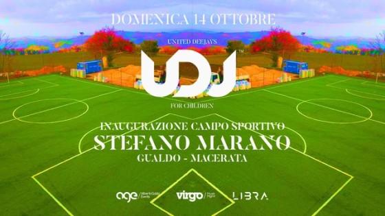 Domenica 14 ottobre 2018 United DJ's for Children inaugura il Campo Sportivo Stefano Marano a Gualdo (MC)