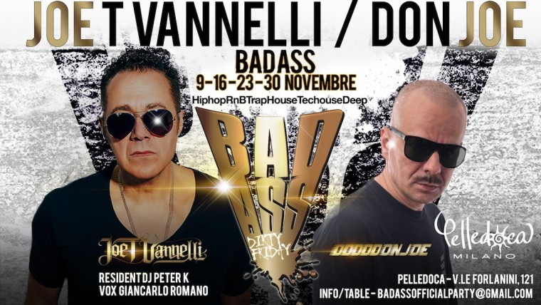 BadAss il nuovo party di Joe T Vannelli e  Don Joe