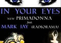 Si vedono e si sentono gli anni 80, In your eyes - New Primadonna Feat. Mark Jay (Radiorama)