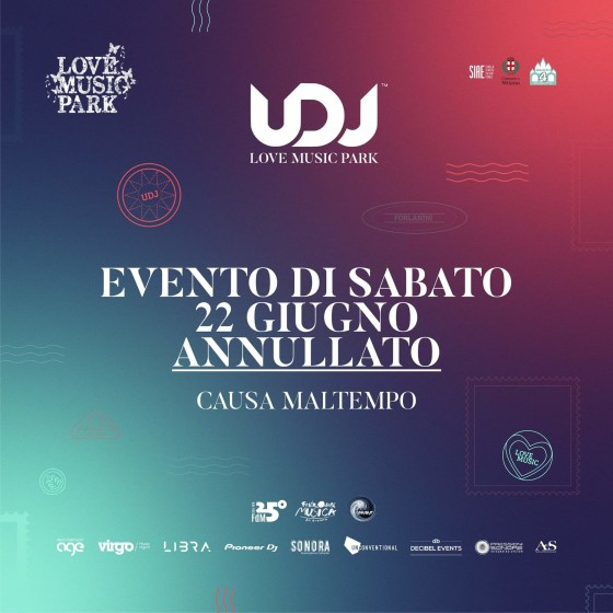 Riconfermato l'evento United Deejays Love Music Park causa maltempo