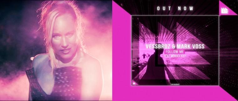 Follow me, il nuovo singolo cantato da Monika Kiss con Vessbroz e Mark Voss